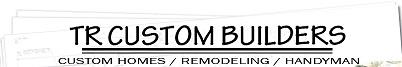 TR Custom Builders