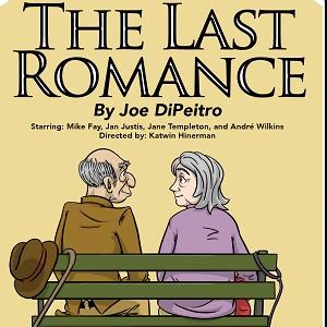 The Last Romance – February 9-12