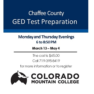 Colorado Mountain College – Chaffee County GED Preparation – March 13-May 4