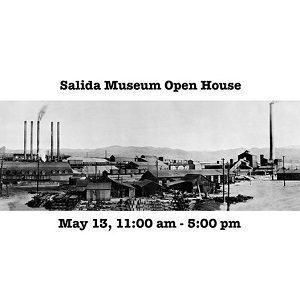 Salida Museum Open House – May 13