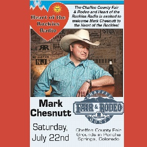 Heart of the Rockies Radio Group & the Chaffee County Fair – Mark Chestnutt – July 22
