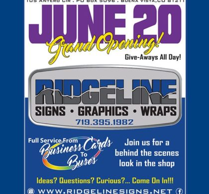 Ridgleline Signs – Grand Opening – June 20
