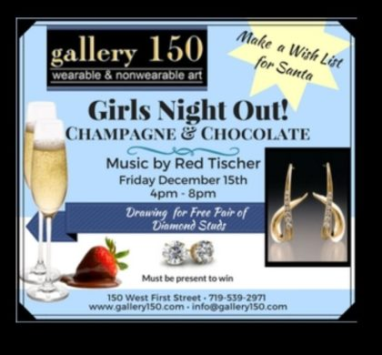 Gallary 150 – Ladies Champaign and Chocolate! – December 15