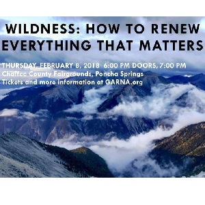 2018 GARNA Annual Environmental Presentation, Wildness: How to Renew Everything that Matters- February 8