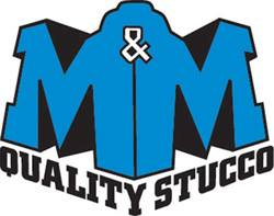 M & M Quality Stucco, LLC